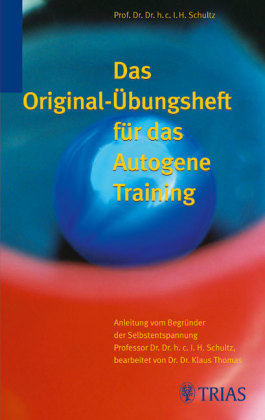 Das Orginal Übungsheft Autogenes Training